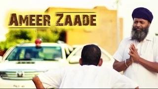Ameer Zaade - New Punjabi Songs 2014 | Justin Bumrah