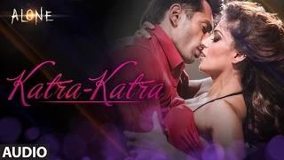 Katra Katra FULL AUDIO Song - Alone (2014) - Bipasha Basu | Karan Singh Grover