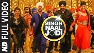 Singh Naal Jodi - Punjabi Video Song | Sukshinder Shinda, Diljit Dosanjh | Collaboration 3