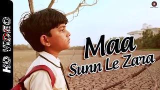Maa Sunn Le Zara (Official Video) - Take It Easy | Sonu Nigam | Raj Zutshi