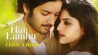 Tu Har Lamha - Khamoshiyan   Arijit Singh   New Full Song Lyric Video
