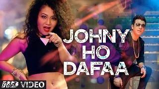 Johny Ho Dafaa (Video Song) - Neha Kakkar | Tony Kakkar
