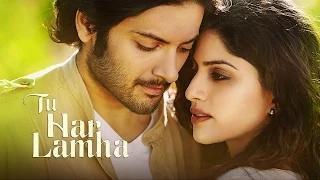 Tu Har Lamha Song - Khamoshiyan (2014) - New Full Song Video   Arijit Singh   Ali Fazal   Sapna Pabbi
