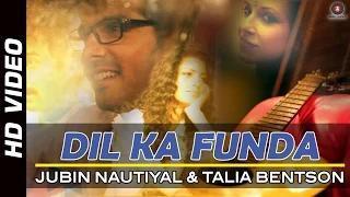 Dil Ka Funda Song - Sharafat Gayi Tel Lene (2014) - Jubin Nautiyal & Talia Bentson