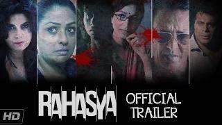 Rahasya Theatrical Trailer - Kay Kay Menon, Tisca Chopra, Ashish Vidyarthi