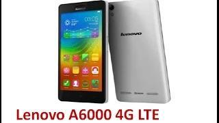 Lenovo A6000 New 4G LTE Smartphone First Look & Review