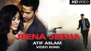 Jeena Jeena Song - Badlapur (2015) - Atif Aslam, Varun Dhawan, Yami Gautam