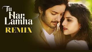 Tu Har Lamha [Remix Song] - Khamoshiyan (2015) - New Song Video   Dj Angel   Arijit Singh   Ali Fazal   Sapna
