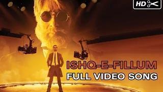 Ishq-E-Fillum Song - SHAMITABH (2015) - Amitabh Bachchan, Dhanush, Akshara Haasan