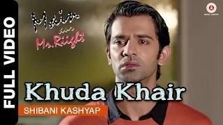 Khuda Khair [Full Video] - Main Aur Mr. Riight (2014) - Shibani Kashyap | Shenaz Treasury & Barun Sobti