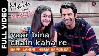Yaar Bina Chain Kaha Re - Remix - Main Aur Mr.Riight (2014) - Shenaz & Barun Sobti | DJ Akhil Talreja