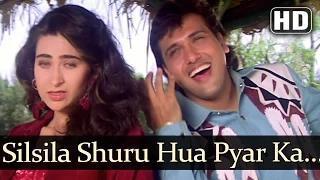 Silsila Shuru Hua Pyar Ka (HD Song) - Dulaara (1994) - Govinda - Karisma - Alka Yagnik - Udit Narayan