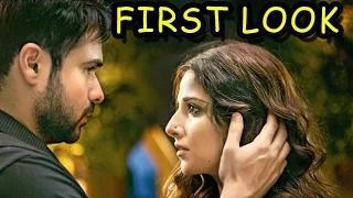 FIRST LOOK: Hamari Adhuri Kahani | Vidya Balan | Emraan Hashmi