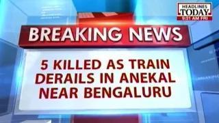 5 people killed as train derails near Bengaluru Video