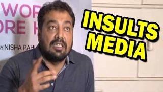 Anurag Kashyap's RUDE Behaviour With Media   Shocking Video