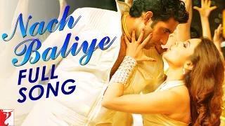 Nach Baliye [Full Song HD] - Bunty Aur Babli (2005)