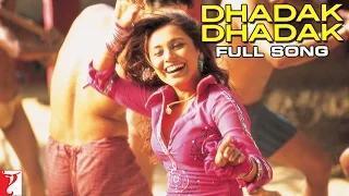 Dhadak Dhadak [Full Song HD] - Bunty Aur Babli (2005)