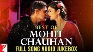 Best of Mohit Chauhan - Full Song Audio Jukebox | MrPopat.in |