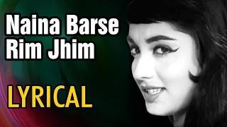 Naina Barse Rim Jhim Full Song With Lyrics - Woh Kaun Thi (1964) | Lata Mangeshkar | Romantic Hindi Song
