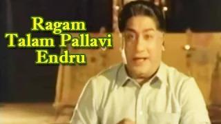 Ragam Talam Pallavi Endru Song - T. M. Soundararajan Hits - Sivaji Ganesan - Paritchaikku Neramaachu