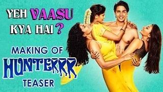 Hunterrr (2015) - Teaser of the Making - Gulshan Devaiah, Radhika Apte, Sai Tamhankar