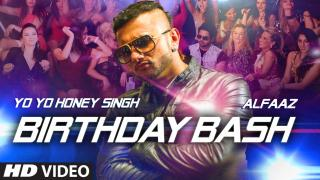 Birthday Bash - FULL VIDEO SONG | Yo Yo Honey Singh, Alfaaz | Diliwaali Zaalim Girlfriend
