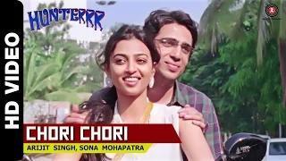 Chori Chori Official Video - Hunterrr (2015) - Arijit Singh & Sona Mohapatra