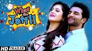 What The Jatt - Trailer | Harish Verma, Isha Rikhi, Binnu Dhillon | Latest Punjabi Movies 2015