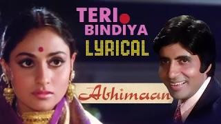Teri Bindiya Re with lyrics - Abhimaan (1973) - Amitabh Bachchan, Jaya Bachchan