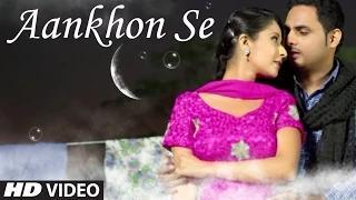 "Manie ""Aankhon Se"" Full Video Song 