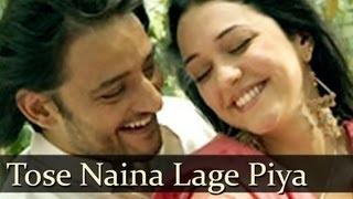 Tose Naina Lage Song - Anwar (2007) - Kshitij Tarey - Shilpa Rao