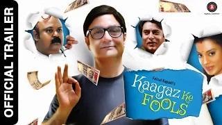 Kaagaz Ke Fools Official Trailer | Vinay Pathak, Mugdha Godse, Raima Sen & Saurabh Shukla
