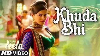 Khuda Bhi Song - Ek Paheli Leela (2015) - Sunny Leone | Mohit Chauhan