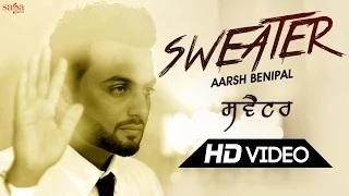 Sweater - New Punjabi Song | Aarsh Benipal | Desi Crew