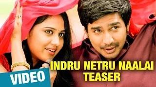 Indru Netru Naalai First Look Teaser | Hiphop Tamizha | Vishnu Vishal, Miya George, Karunakaran