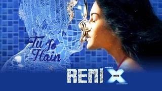 Tu Jo Hain - Remix By DJ Angel   Emraan Hashmi   Amyra Dastur   Ankit Tiwari