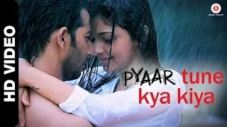 Pyaar Tune Kya Kiya (Official Theme Song) - Jubin Nautiyal