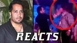 Mika's SHOCKING Reply On Slap Controversy | Shocking