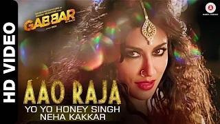 Aao Raja Song - Gabbar Is Back (2015) - Chitrangada Singh | Yo Yo Honey Singh & Neha Kakkar
