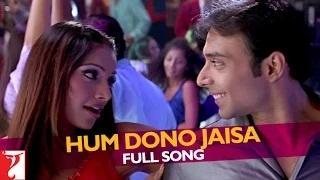 Hum Dono Jaisa (Full Video Song) - Mere Yaar Ki Shaadi Hai