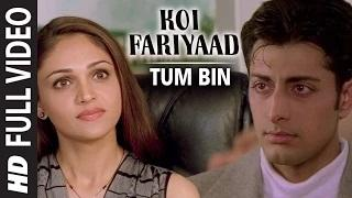 Koi Fariyaad [Full Video Song] - Tum Bin   Jagjit Singh