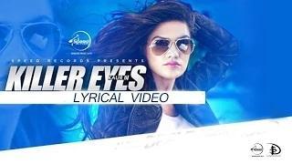 Killer Eyes (Lyrical Video) - Latest Punjabi Song   Desi Robinhood   Kaur B