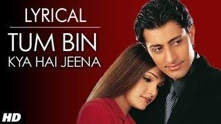 Tum Bin Jiya Jaye Kaise Full Song with Lyrics - Tum Bin | Priyanshu, Sandali, Rakesh