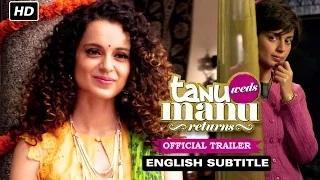 Tanu Weds Manu Returns Trailer with English Subtitle - Kangana Ranaut, R. Madhavan