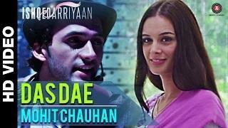 Das Dae Song - Ishqedarriyan (2015) - Mahaakshay, Evelyn Sharma & Mohit Dutta | Mohit Chauhan