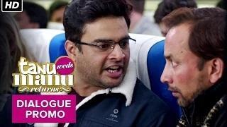 The 4 Year Itch - Tanu Weds Manu Returns | Dialogue Promo | Kangana Ranaut, R. Madhavan