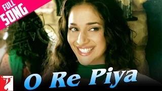 O Re Piya (Full Song) - Aaja Nachle (2007)
