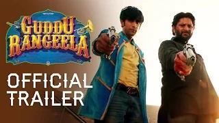 Guddu Rangeela Official Trailer - Arshad Warsi | Amit Sadh | Aditi Rao Hydari