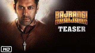 Bajrangi Bhaijaan Official TEASER - Salman Khan, Kareena Kapoor Khan, Nawazuddin Siddiqui