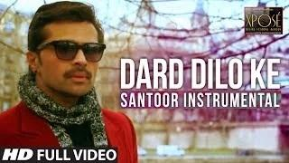 Dard Dilo Ke - The Xpose   Instrumental (Violin)   Himesh Reshammiya, Zoya Afroz